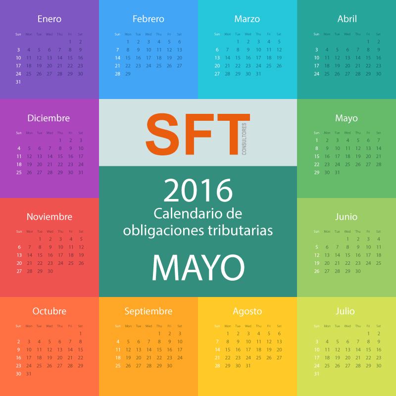 Calendario Obligaciones Tributarias mayo 2016